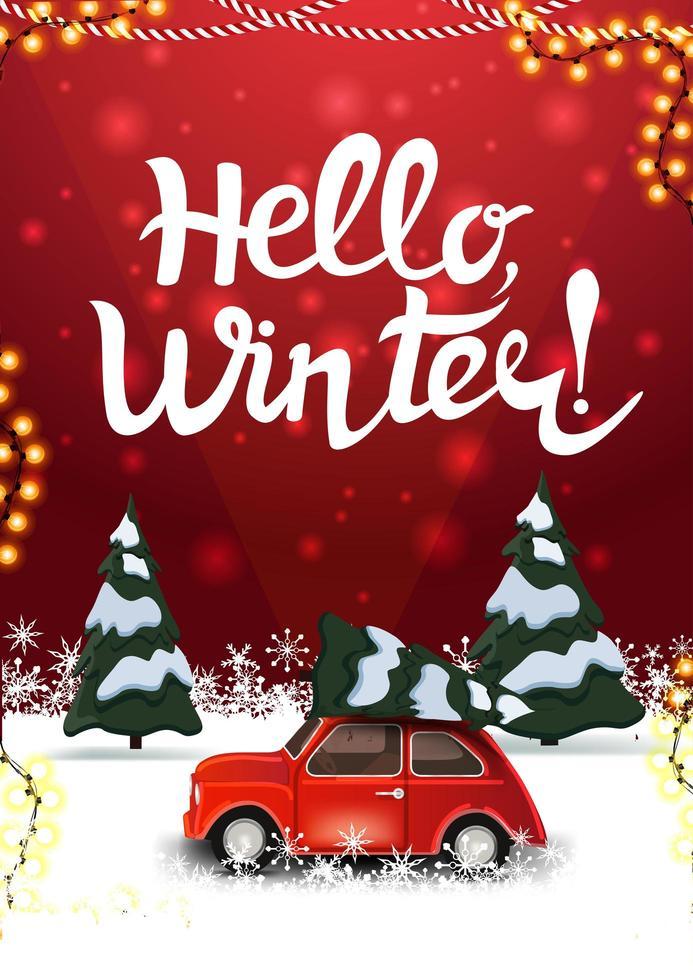 hola, postal roja de invierno con bosque de pinos de invierno y auto antiguo rojo con árbol de navidad vector