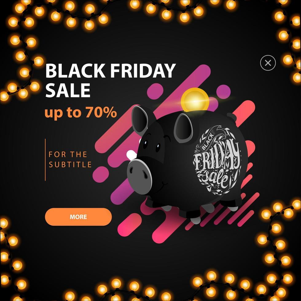 Black Friday sale, up to 70 off. Modern black 3D discount banner with piggy bank vector