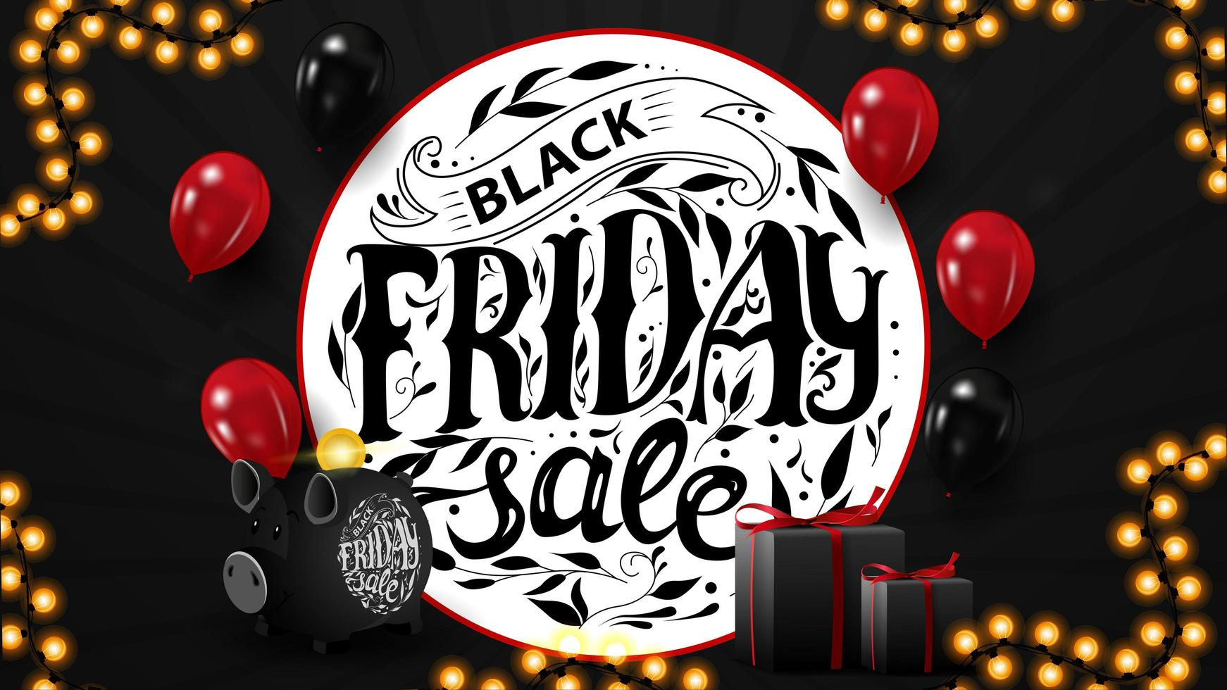 Black Friday sale, horizontal web banner for your business with balloons, gifts, piggy bank and beautiful lettering. vector