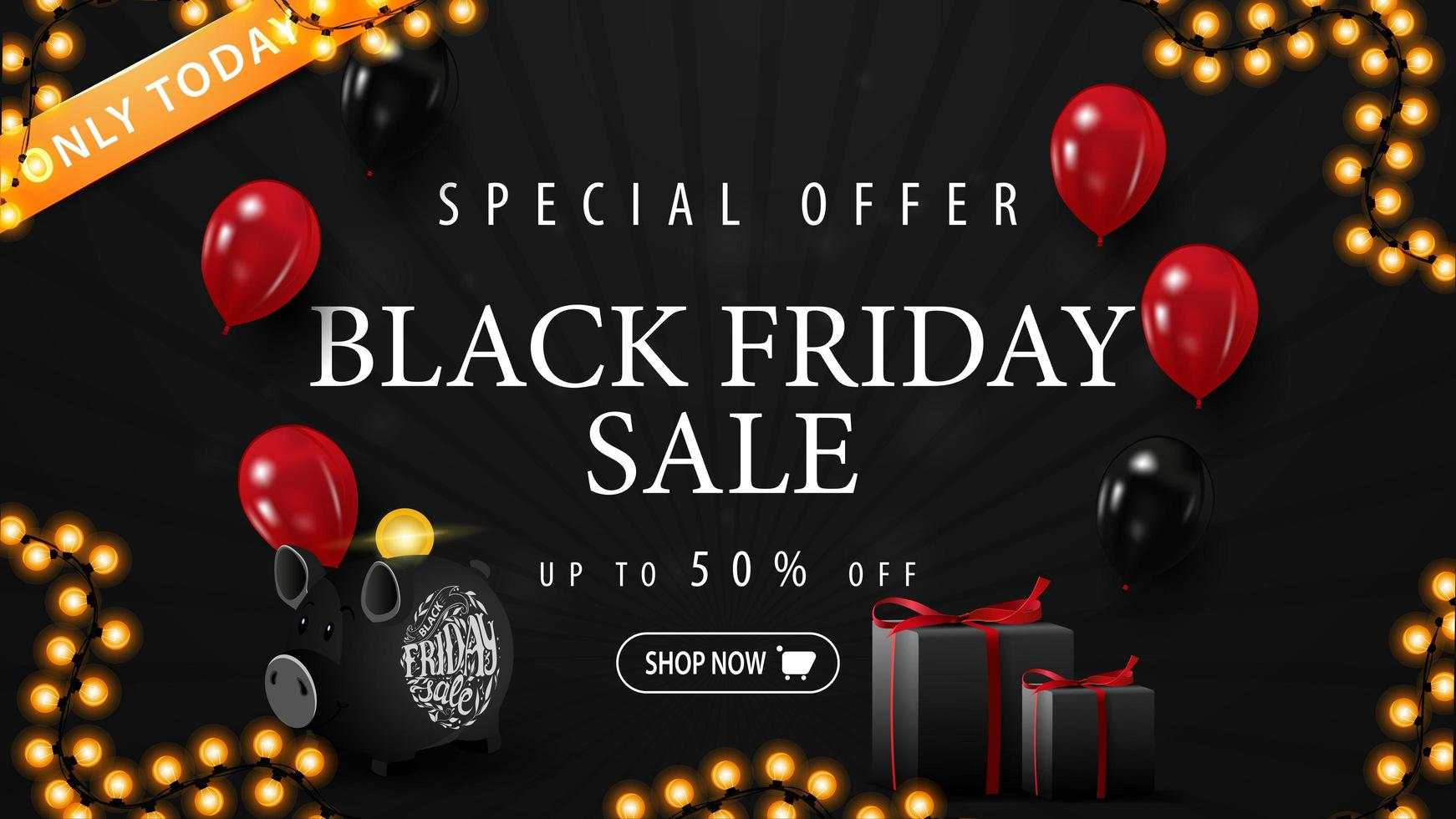 Special offer, Black Friday sale, up to 50 off. Black discount banner with balloons, gifts, piggy Bank and garland vector