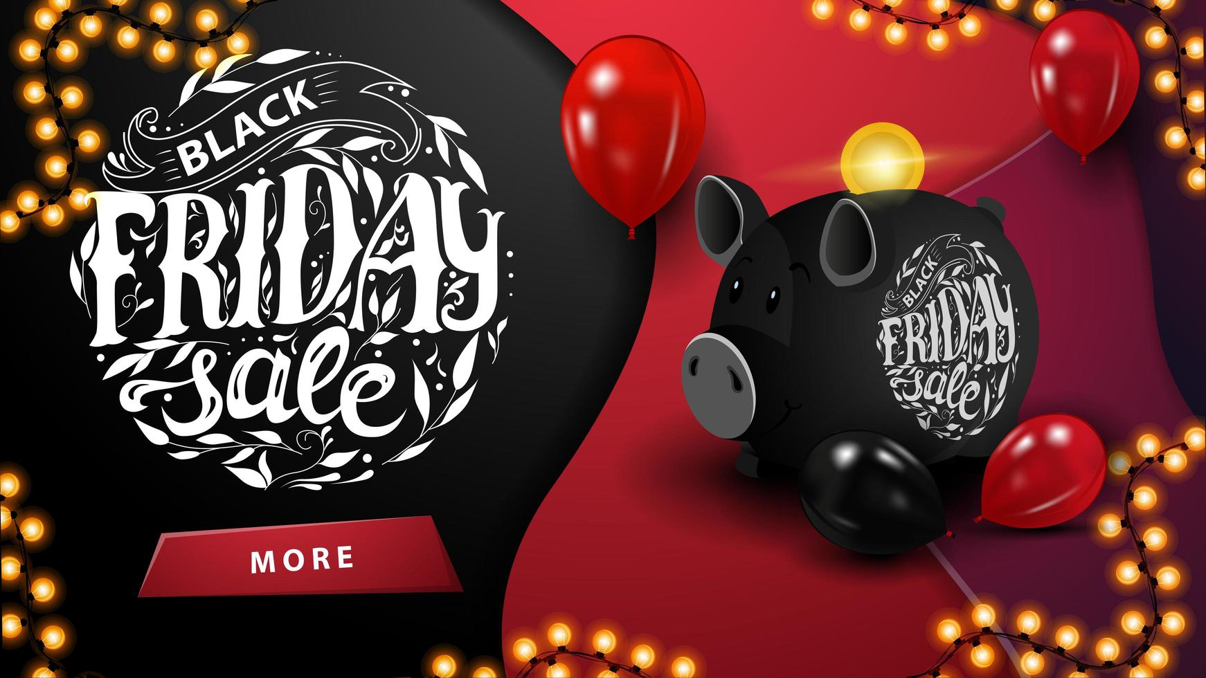 Black Friday sale, horizontal discount banner with button, beautiful lettering, piggy bank and balloons. vector