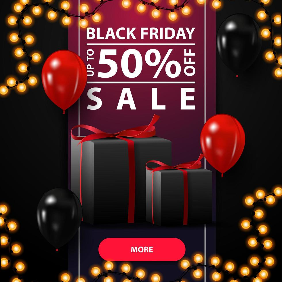 Black Friday sale, up to 50 off, black discount banner with full height ribbon, balloons and gifts. vector
