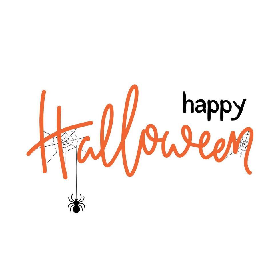 diseño de tarjeta de halloween. letras feliz halloween con araña y telaraña. vector