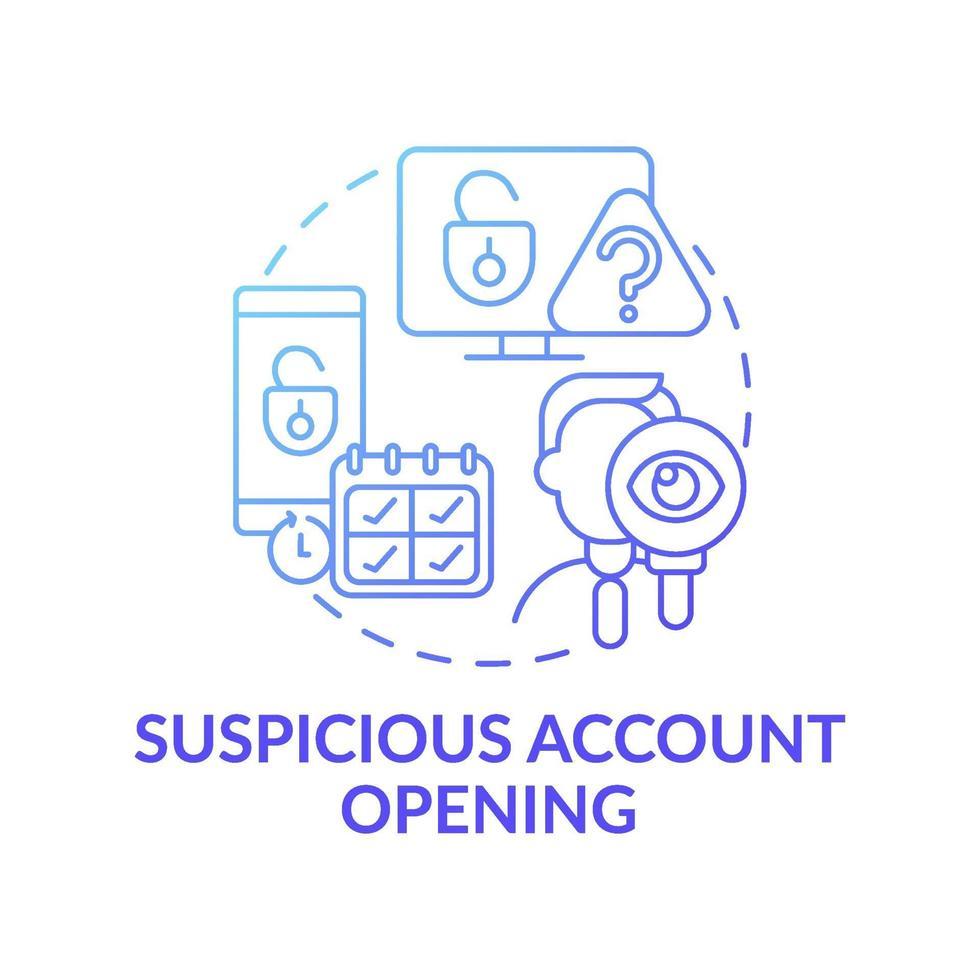 Suspicious account opening concept icon vector
