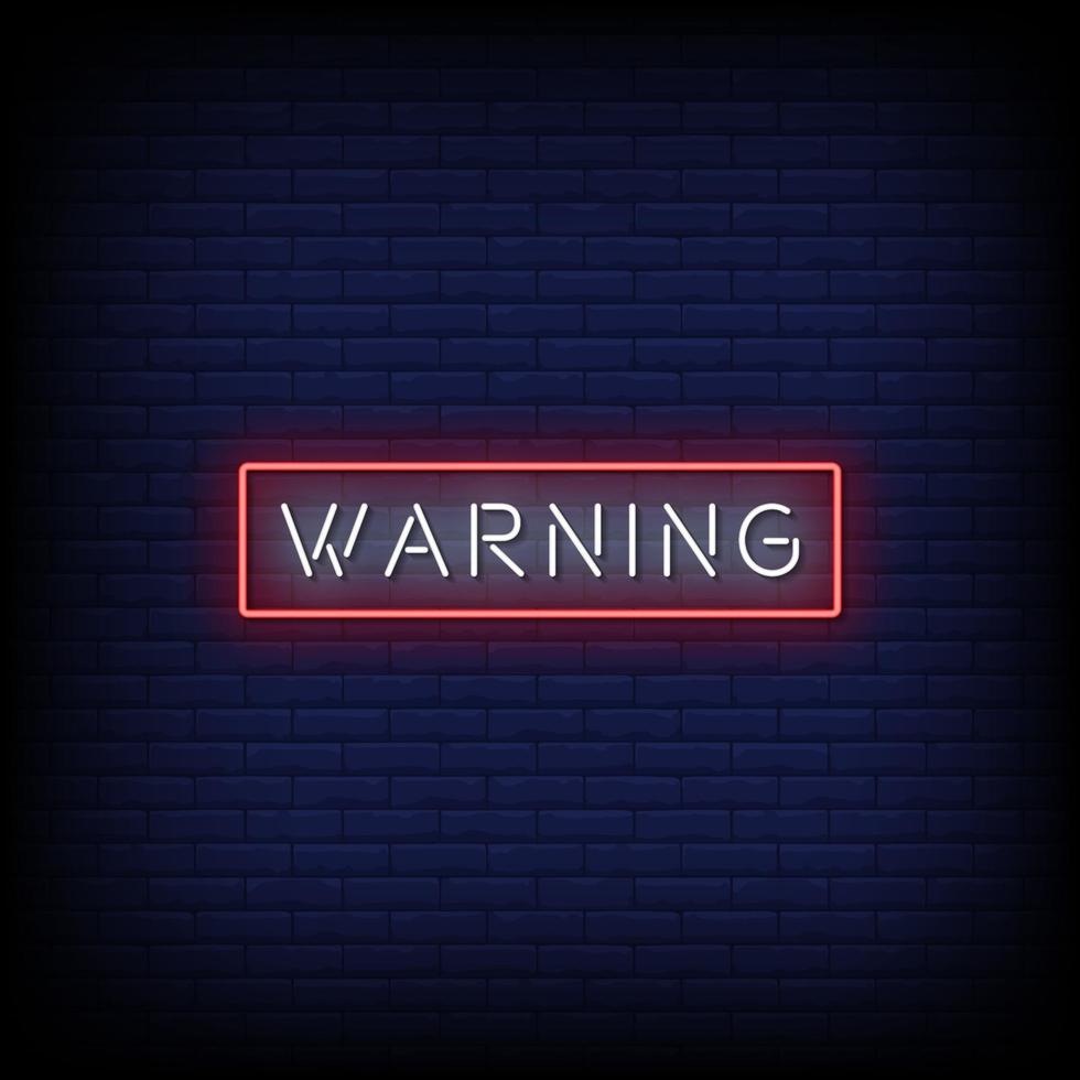 Warning Neon Signs Style Text Vector