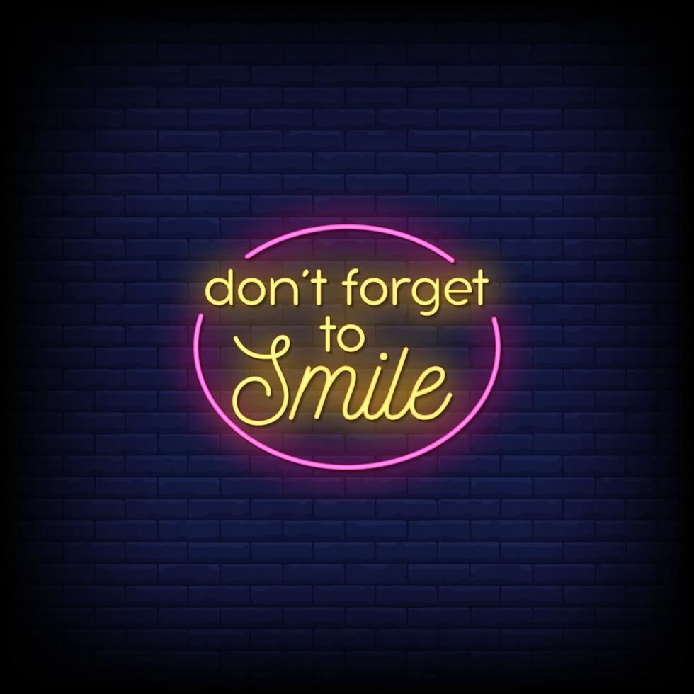 Don't Forget to Smile Neon Signs Style Text Vector