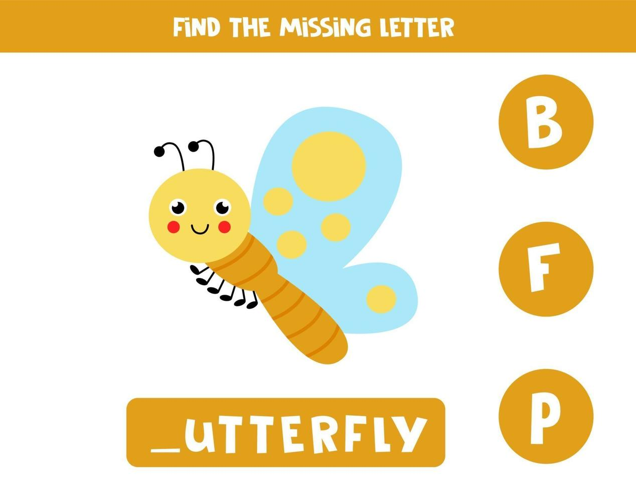 Find missing letter with cute butterfly. Spelling worksheet. vector