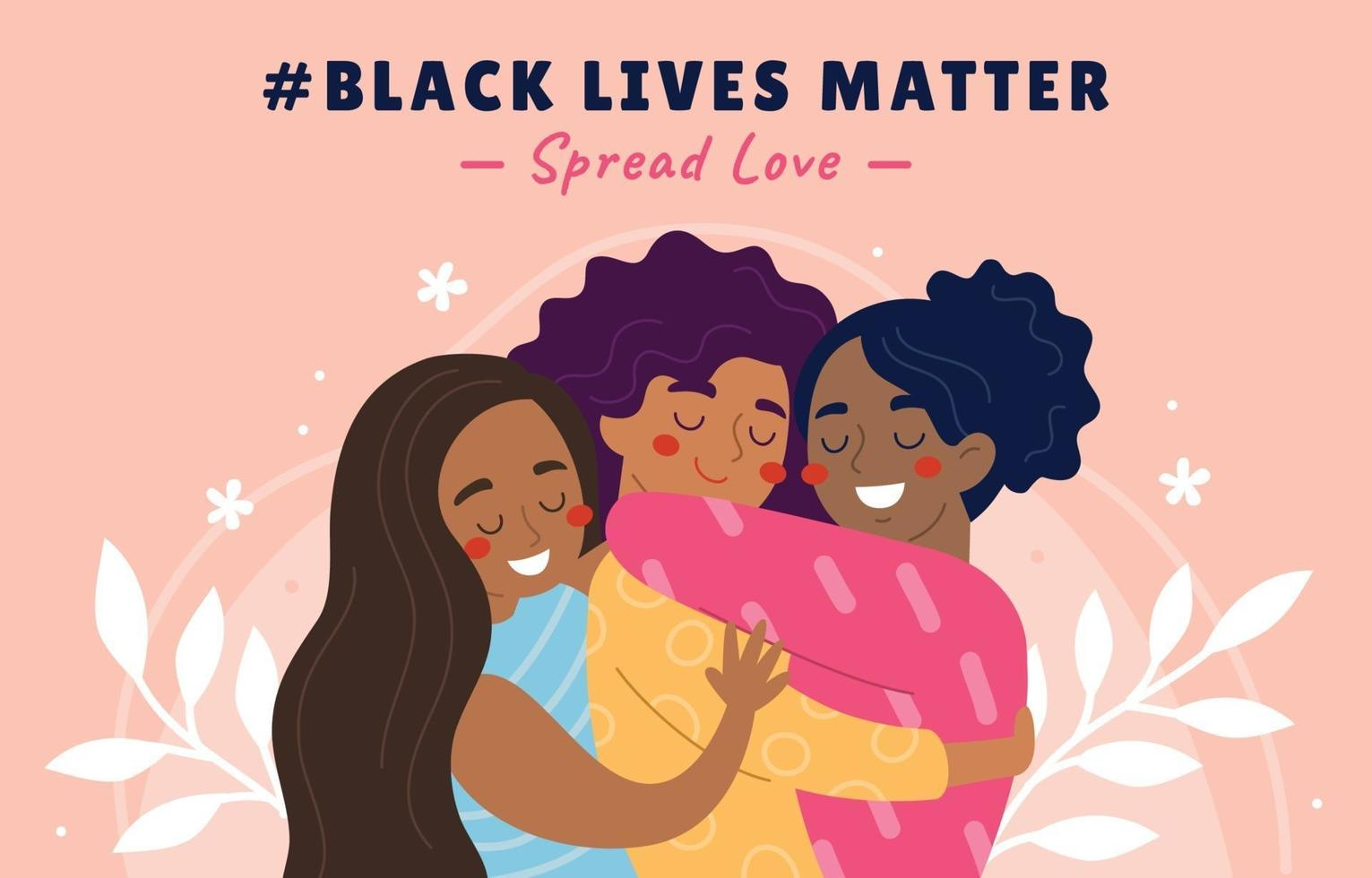 Spread Love Black Lives Matter Campaign Poster vector