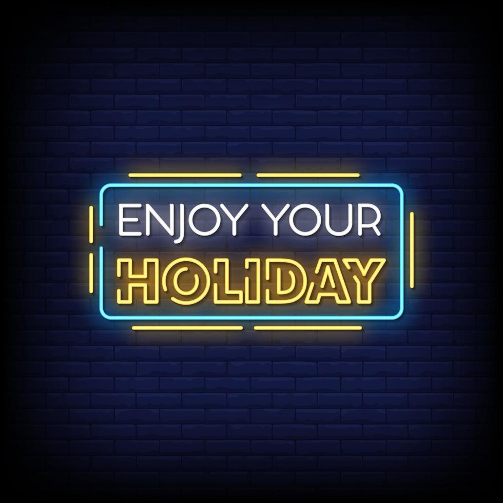 disfruta de tus vacaciones letreros de neón estilo vector de texto