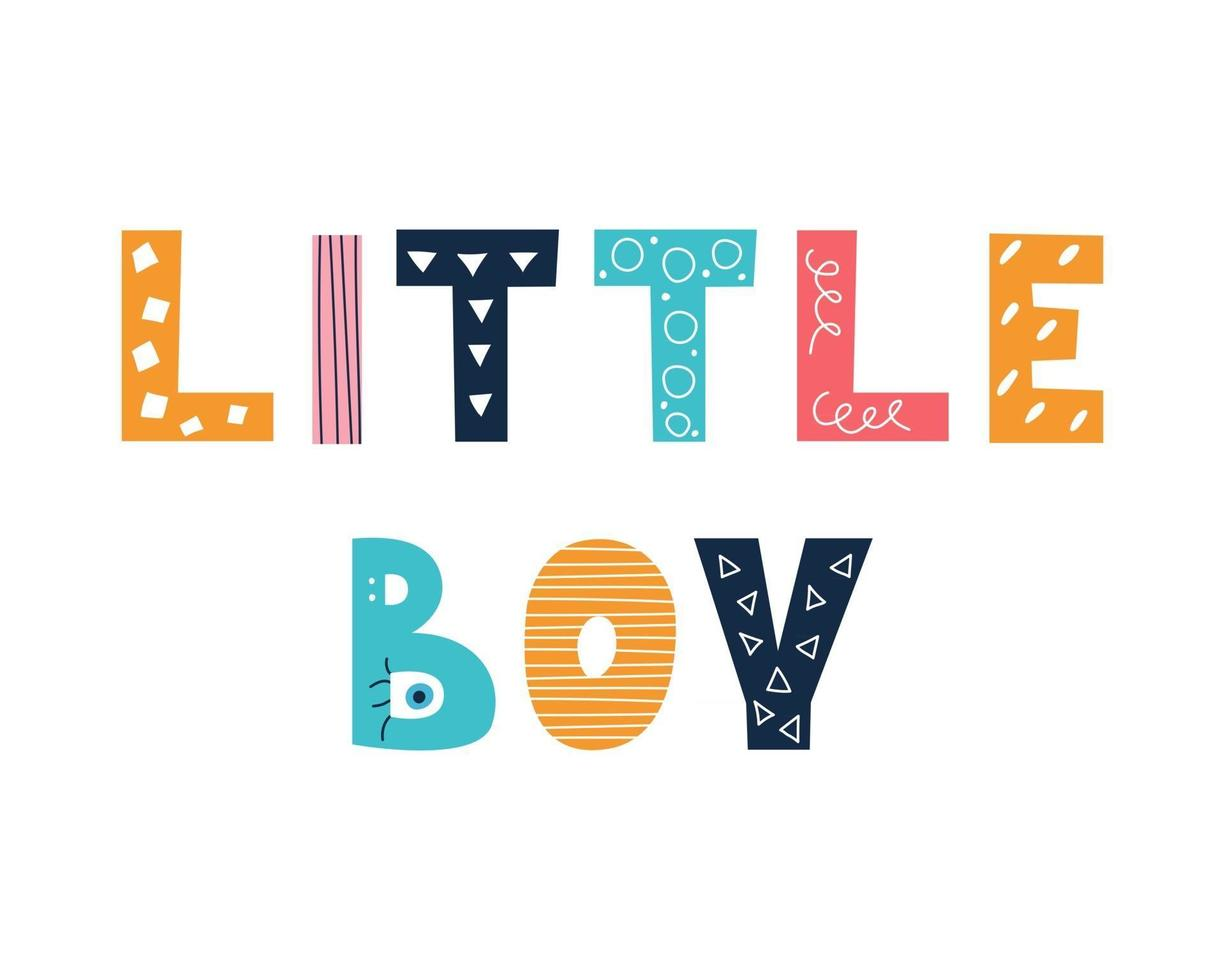 Colorful bright little boy lettering in doodle style on white background Vector image Decor for childrens posters postcards clothing and interior