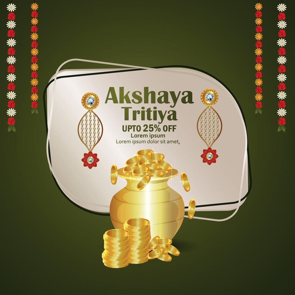 Indian festival akshaya tritiya celebration greeting card with gold coin pot and gold earrings vector