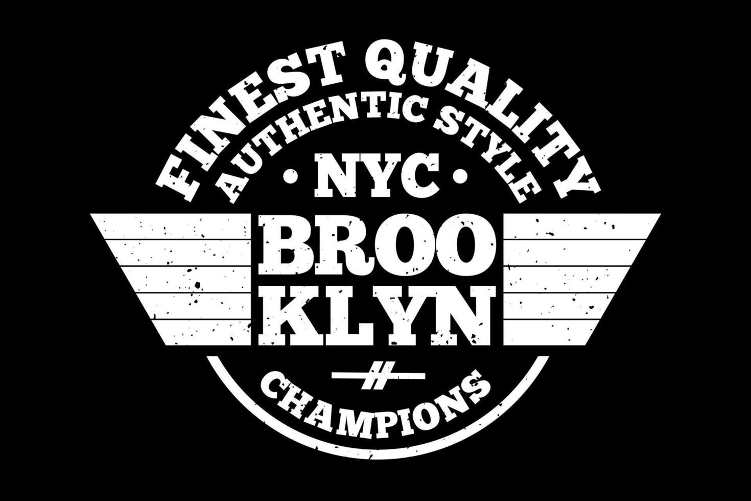 T-shirt typography finest quality brooklyn champions vintage style vector