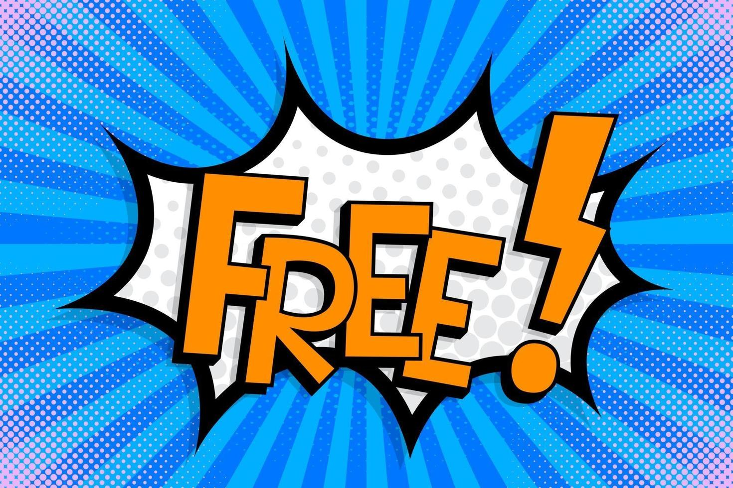 FREE Comics book abstract background. wording in comic speech bubble in pop art style on burst background vector