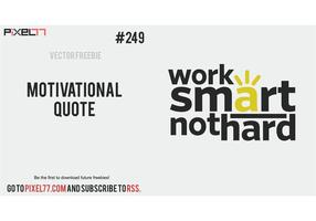 Motivational Quote Vector Phrase - Free Vector of the Day #249