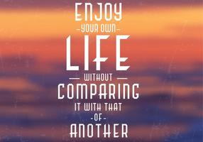 Enjoy Your Life Vector Background