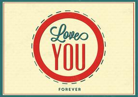 Älskar dig Forever Love Vector Background