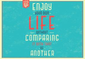 Retro Enjoy Your Life Vector Background
