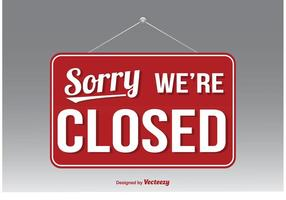 We're Closed Vector Sign