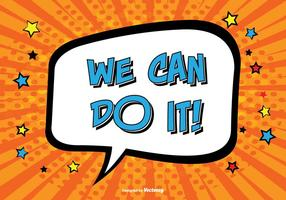 Comic Style '' We Can Do It '' Ilustração