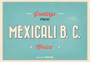 Mexicali Mexique Retro Greeting Illustration Vecteur