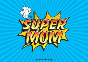 Gratis Vector Super Mom Typografi