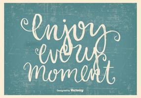 Enjoy Every Moment Hand Drawn Grunge Poster vector