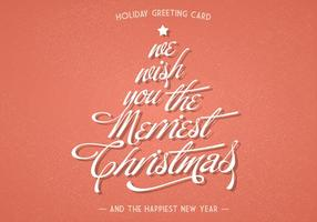 We Wish You The Merriest Christmas Vector