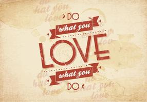 Do-what-you-love-vector