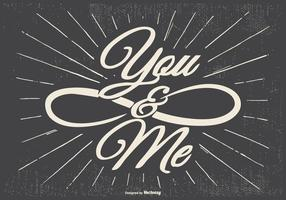 You and Me Typographic Illustration vector