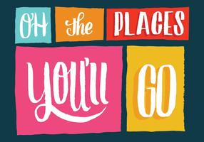 Oh the Places You'll Go Lettering Vector