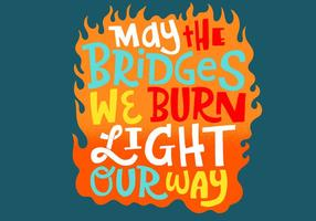 Burning Bridges Fire Lettering Vector