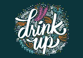 Drink up Script Lettering Vector