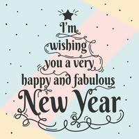 Happy And Fabulous New Year Typography Vector