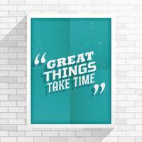 """""""Großartiges braucht Zeit"""", inspirierendes Zitat"""