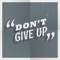 dont't give up quotation background
