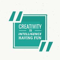 """blå ram med citat """"kreativitet är intelligens hanving fu"""