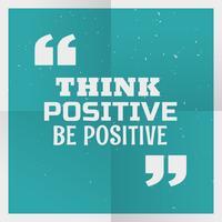 """Fondo del cartel azul con el mensaje """"pensar en positivo, ser positivo"""""""