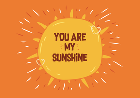 You are my sunshine vector