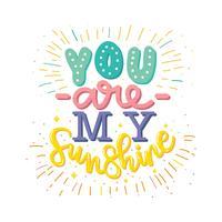 Je bent mijn Sunshine typografie Vector