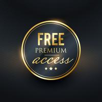 Kostenloser Premium-Zugang mit goldenem Label-Design