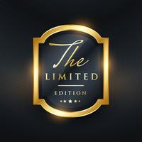 limited edition premium golden label design