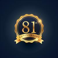 Etiquette insigne de célébration du 81e anniversaire de couleur dorée
