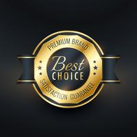 best choice golden label design vector