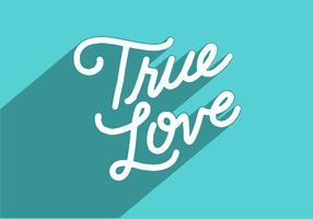 wahre Liebe Schriftzug
