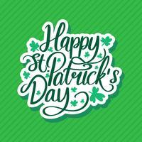 Happy Saint Patricks Day Vector Lettering