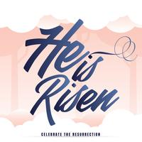 He Is Risen Easter Quote Vector Illustration