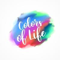 """effetto inchiostro colorato con messaggio """"colori della vita"""""""