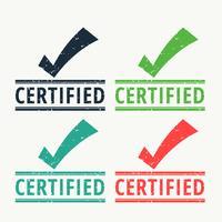 Sello de goma certificado con marca de verificación.