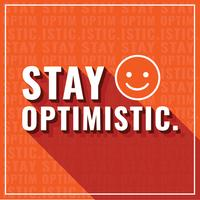 Stay Optimistic Typography