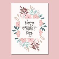 Feliz tarjeta del día de la madre con el vector de marco floral